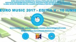 EURO MUSIC revine! Pe 10 iunie 2017 la Târgu-Jiu va avea loc ediția a V-a