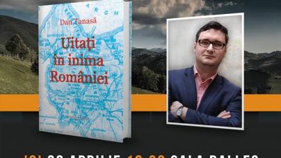 """Mâine, jurnalistul Dan Tanasă își lansează cartea """"Uitați în inima României""""!"""