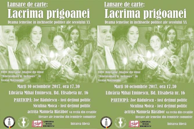 Lansare de carte. LACRIMA PRIGOANEI. Drama femeilor în închisorile politice