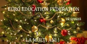 Echipa EURO EDUCATION FEDERATION vă urează LA MULŢI ANI!