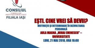 """Din nou luna aceasta! Conferință motivațională """"Ești. Cine vrei să devii?"""" susținută de Liga Studenților de la Iași!"""