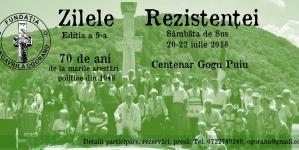 ZILELE REZISTENȚEI. Ediția a 9-a a celui mai amplu eveniment anual dedicat memoriei luptei anticomuniste. Sâmbăta de Sus, 20-22 iulie 2018.
