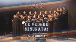 """""""CE VEDERE MINUNATĂ"""" – CONCERT DE COLINDE susținut de Corul KINONIA la Drobeta Turnu Severin"""
