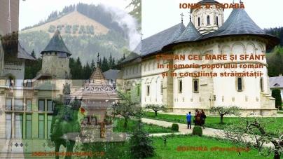 """A apărut cartea """"ȘTEFAN CEL MARE ȘI SFÂNT în memoria poporului român și în conștiința străinătății"""""""