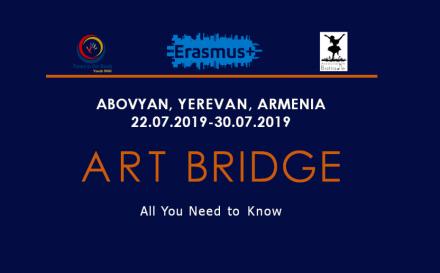 The project will be held 22.07.19-30.07.19 in Armenia. ART BRIDGE