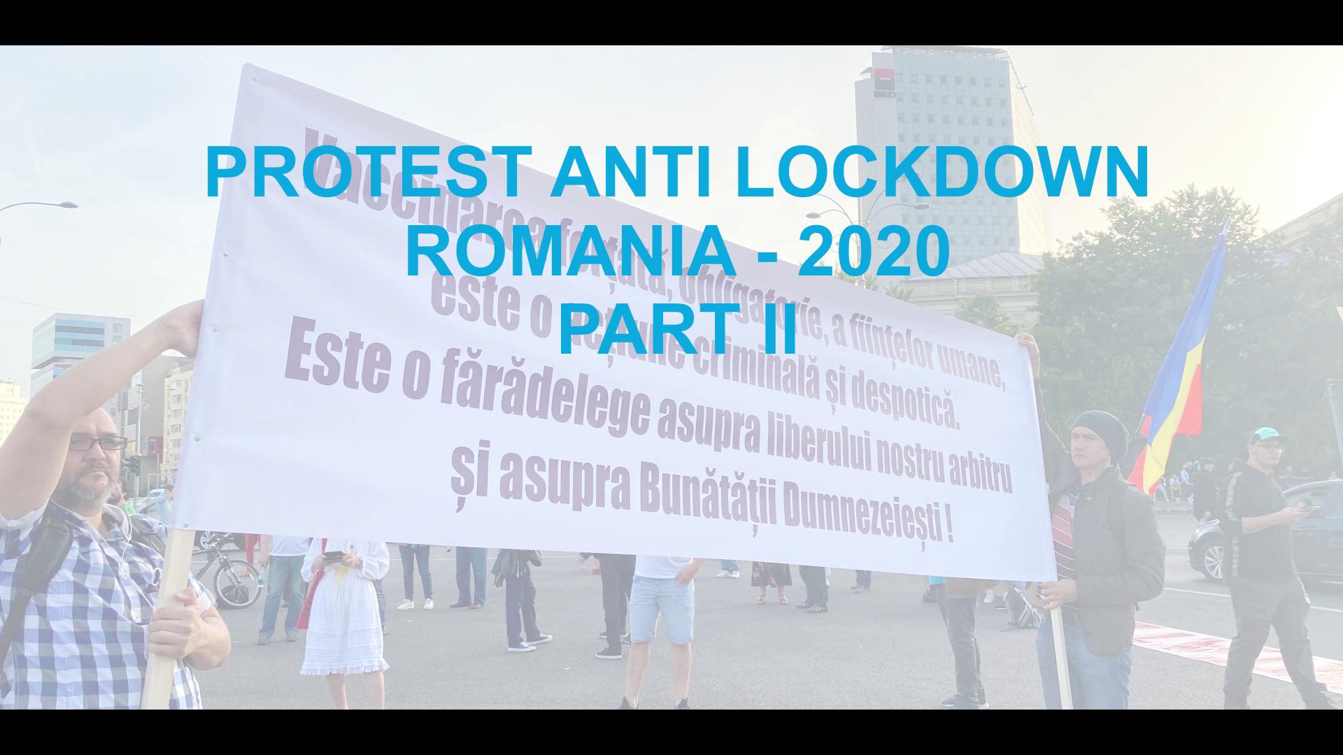 PROTESTE ANTI LOCKDOWN – ROMANIA 2020 (PART II)