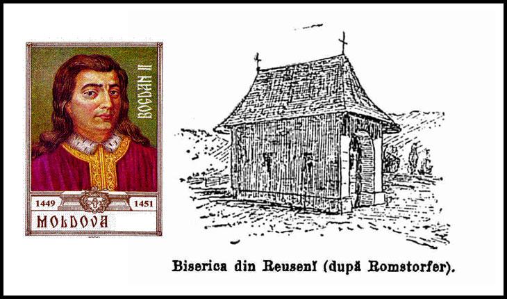 15 octombrie 1451: era asasinat la Reuseni tatăl lui Ștefan cel Mare, Bogdan al II-lea